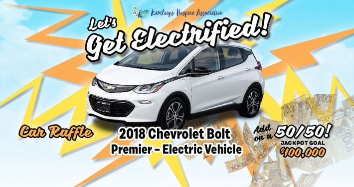 Kamloops Hospice Association Chevy Bolt Electric Car Raffle and 50-50 Draw April 26-July 5, 2021